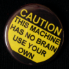 users must use their brain